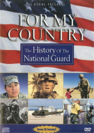 For My Country: The History Of The National Guard