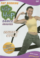 Fat Burning Hip Hop Dance Grooves: Country Style