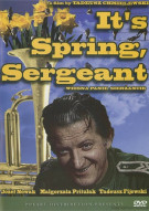Its Spring, Sergeant