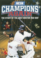 Champions Again: The Story Of The 2007 Boston Red Sox