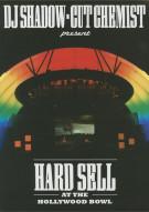 DJ Shadow & Cut Chemist Present: Hard Sell At The Hollywood Bowl