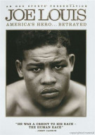 Joe Louis: Americas Hero...Betrayed