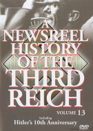 Newsreel History Of The Third Reich, A: Volume 13