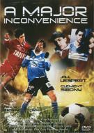 Major Inconvenience, A  (Un Derangement Considerable)