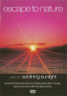 Escape To Nature: Volume 1 - Soothing Sunlight