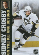 Sidney Crosby: On The Ice And Beyond