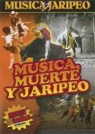 Musica, Muerte Y Jaripeo