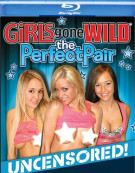 Girls Gone Wild: The Perfect Pair