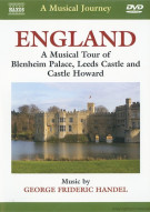 Musical Journey, A: England - A Musical Tour Of Blenheim Palace, Leeds Castle And Castle Howard
