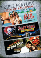 Club Dread / Killer Klowns From Outer Space / Killer Tomatoes Strike Back (Triple Feature)