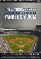 New York Yankees, The: Essential Games Of Yankee Stadium