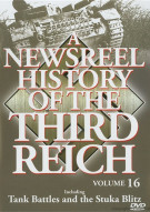Newsreel History Of The Third Reich, A: Volume 16