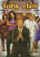 Keepin The Faith: Higher Ground