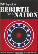DJ Spookys Rebirth Of A Nation