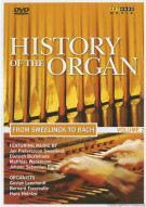 History Of The Organ: Volume 2 - From Weelinck To Bach
