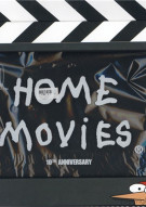 Home Movies: 10th Anniversary Box Set