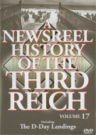 Newsreel History Of The Third Reich, A: Volume 17