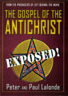 Gospel Of The Antichrist, The: Exposed