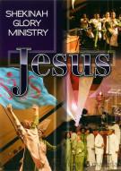 Shekinah Glory Ministry: Jesus
