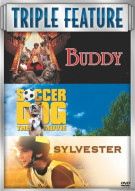 Buddy / Soccer Dog: The Movie / Sylvester (3 Pack)
