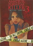Amateur Porn Star Killer 3