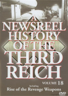 Newsreel History Of The Third Reich, A: Volume 18
