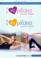 I Love My Pilates: Ab & Waist Workout / I Love My Pilates: Total Body Workout (Double Feature)