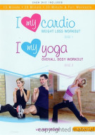 I Love My Cardio: Weight Loss Workout / I Love My Yoga: Overall Body Workout (Double Feature)