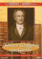 Famous Authors Series, The: Johann Wolfgang von Goethe
