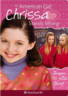 American Girl, An: Chrissa Stands Strong