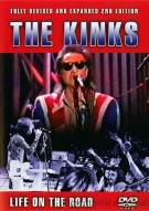 Kinks, The: Life On The Road - 2nd Edition