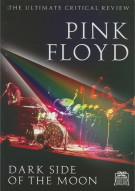 Pink Floyd: Dark Side Of The Moon - The Ultimate Critical Review