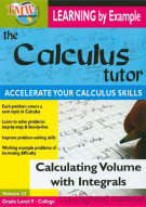 Calculus Tutor, The: Calculating Volume With Integrals