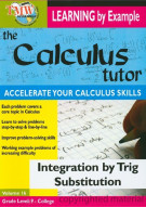 Calculus Tutor, The: Integration By Trig Substitution