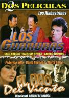 Los Guaruras / El Hijo Del Viento (Double Feature)