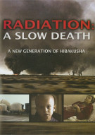 Radiation: A Slow Death