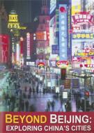 Beyond Beijing: Exploring Chinas Cities