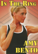 In The Ring With Amy Bento