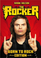 Rocker, The: Born To Rock Edition