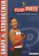 Pump Party Shape & Strengthen Workout With Katina Hunter