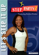 Step Party 2: Lets Step It Up Workout With Katina Hunter
