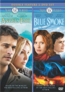 Angels Fall / Blue Smoke (Double Feature)