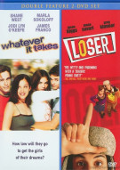 Whatever It Takes / Loser (Double Feature)