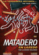 Matadero En Laredo (The Laredo Killings)