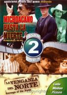 Michoacano Hasta La Muerte (Michoacano All The Way) / La Venganza Del Norte (Revenge Of The North) (Double Feature)