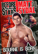 Before They Were Stars: Matt Sydal - Bourne Is Born