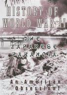 History Of World War II: Japanese Paranoia