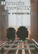 Historic Travel US: San Francisco