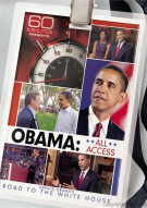 60 Minutes Presents Obama: All Access - The Road To The White House