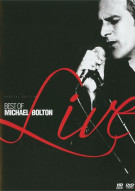 Best Of Michael Bolton Live, The